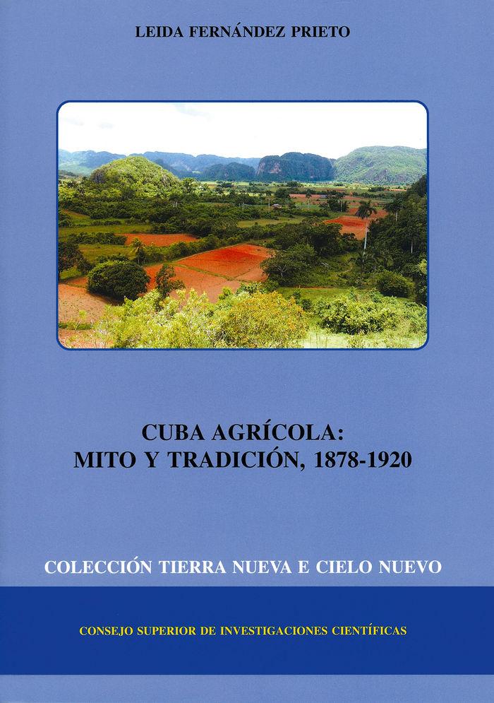 Cuba agricola mito y tradicion 1878-1920