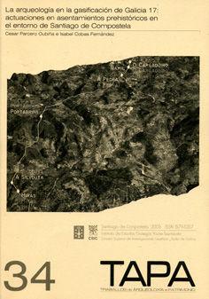Tapa 34 arqueologia en la gasificacion galicia