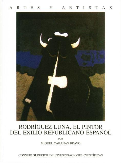 Rodriguez luna pintor del exilio republicano español