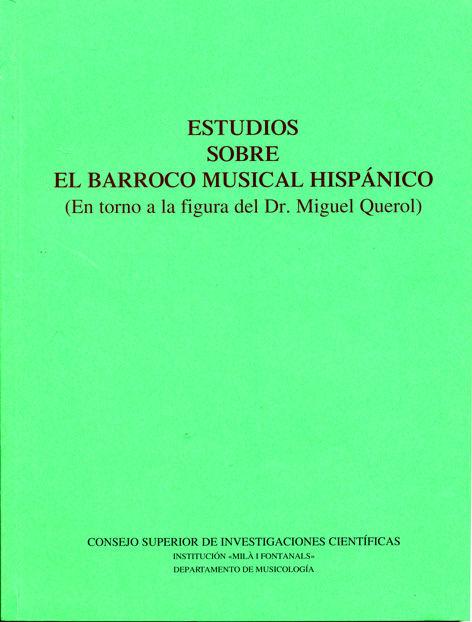 Estudios sobre el barroco musical hispanico