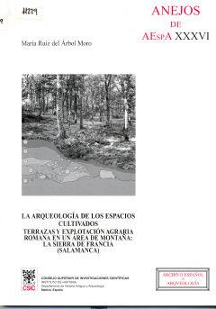 Arqueologia espacios cultivados,la anejos xxxvi