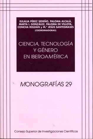 Ciencia tecnologia y genero en iberoamerica