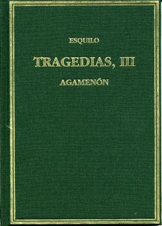 Tragedias iii agamenon