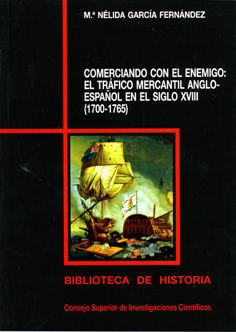 Comerciando con el enemigo trafico mercantil anglo-español