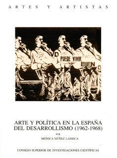Arte y politica españa desarrollismo 1962-1968