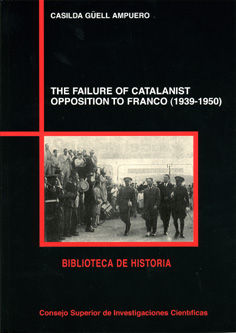 Failure catalanist opposition to franco 1939-1950