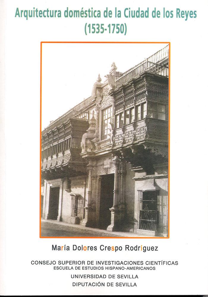 Arquitectura domestica ciudad de los reyes 1535-1750