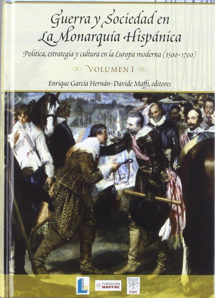 Guerra y sociedad en la monarquia hispanica politica, estr