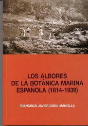 Albores de la botanica marina española 1814-1939