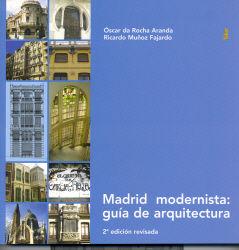 Madrid modernista: guia de arquitectura