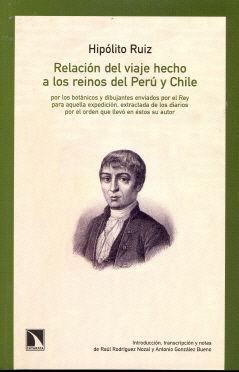 Relacion del viaje hecho a los reinos del peru y chile ...