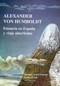 Alexander von humboldt estancia en españa y viaje americano