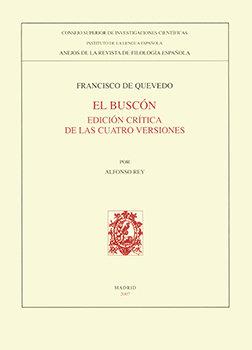 Buscon,el ed.critica cuatro versiones