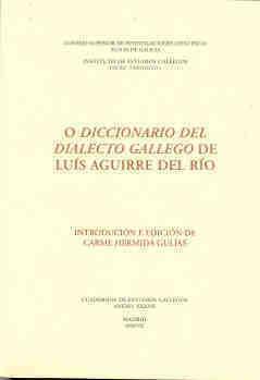 O diccionario del dialecto gallego luis aguirre del rio