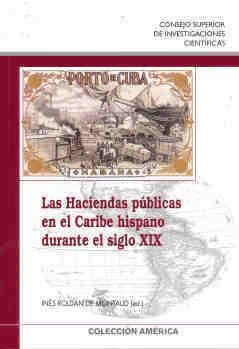 Haciendas publicas caribe hispano durante siglo xix,las