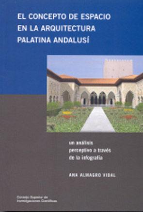 Concepto de espacio en arquitectura palatina andalusi