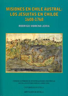 Misiones en el chile austral: los jesuitas en chiloe