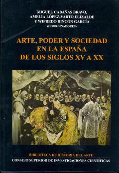 Arte poder y sociedad en la españa siglos xv a xx