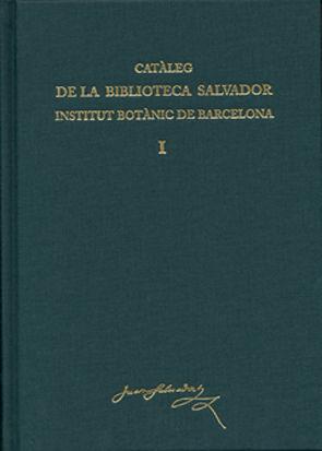 Cataleg biblioteca salvador 2vol. inst.botanic barcelona