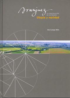 Aranjuez utopia y realidad