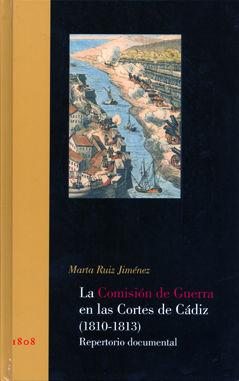 Comision de guerra en las cortes de cadoz 1810-1813