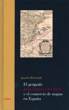 Geografo juan lopez 1765-1825 y comercio de mapas en españa