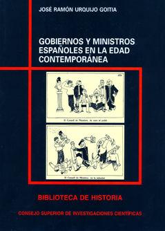 Gobiernos y ministros españoles edad contemporanea