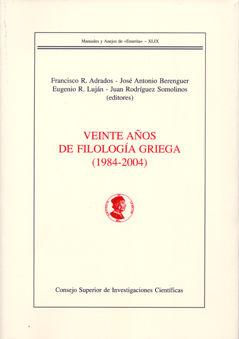 Veinte años de filologia griega 1984-2004