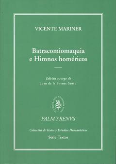 Batracomiomaquia e himnos homericos