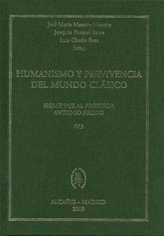 Humanismo y pervivencia del mundo clasico. iv. vol 3