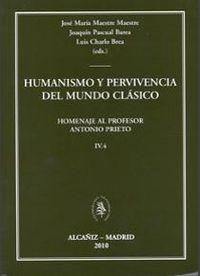Humanismo y pervivencia del mundo clasico iv vol.4