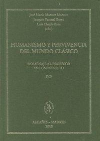 Humanismo y pervivencia del mundo clasico iv vol.5