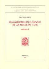 Galicismos en el español siglos xvi y xvii (2vol.)