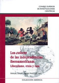 Colores de las independencias iberoamericanas,los