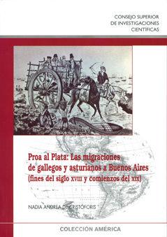 Proa al plata las migraciones de gallegos y asturianos