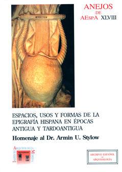 Espacios usos y formas epigrafia hispana en epocas antigua