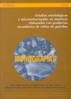 Estudios morfologicos y microestructurales en morteros