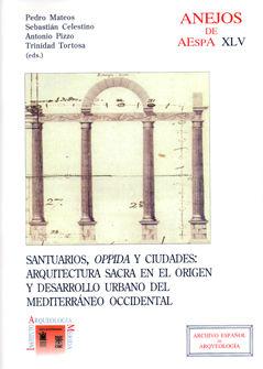 Santuarios oppida y ciudades arquitectura sacra origen
