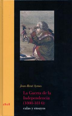 Guerra de la independencia,la 1808-1814