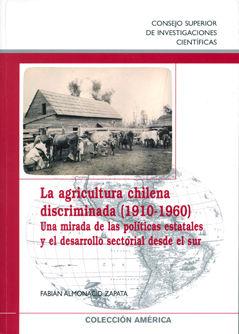Agricultura chilena discriminada 1910-1960,la