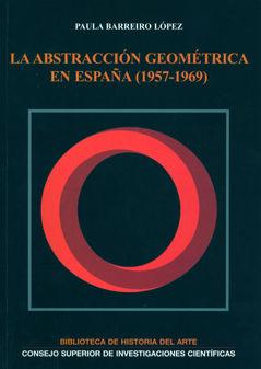 Abstraccion geometrica en españa 1957 1969,la