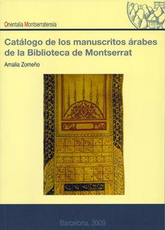 Catalogo de los manuscritos arabes de la biblioteca de monts