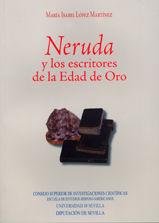 Neruda y los escritores de la edad de oro