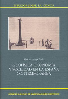Geofisica economia y sociedad en la españa contemporanea