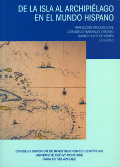 De la isla al archipielago en el mundo hispano