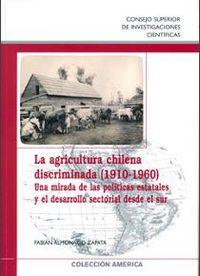 Agricultura chilena discriminada (1910-1960),la