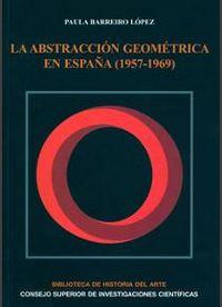 Abstraccion geometrica en españa (1957-1969),la