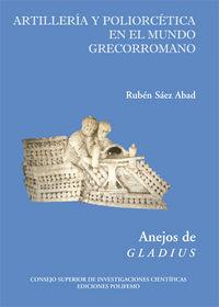 Artilleria y poliorcetica en el mundo grecorromano