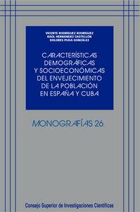 Caracteristicas demograficas y socioeconomicas del envejecim