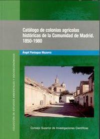 Catalogo de colonias agricolas historicas de la comunidad de